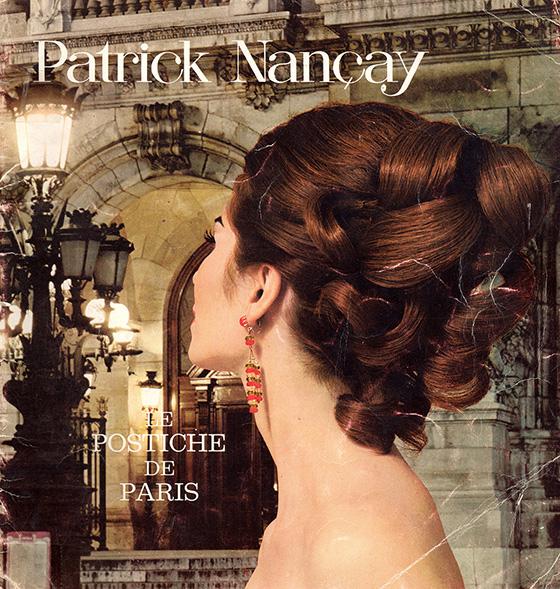 Patrick Nançay - Le Postiche de Paris